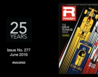 RACER@25: Issue No. 277, June 2016, The Great Teams Issue: Team Penske at 50