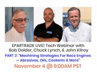 Sign up now for EPARTRADE LIVE! Part II: Machining strategies for race engines