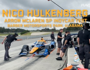 VIDEO: Hulkenberg's first IndyCar test with Arrow McLaren SP
